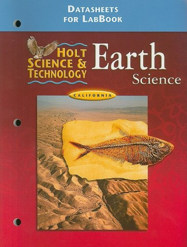 Read Online California Holt Science & Technology: Earth Science Datasheets for LabBook (Ca Hs&t 2001) pdf epub