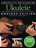 Absolute Beginners - Ukulele Omnibus Edition Bk/CD