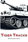 img - for Tiger Tracks - The Classic Panzer Memoir book / textbook / text book