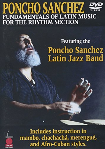 Congas Bass - Poncho Sanchez: Fundamentals of Latin Music for the Rhythm Section