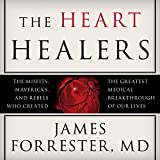 Image de The Heart Healers: The Misfits, Mavericks, and Rebels Who Created the Greatest Medical Breakthrough of Our Lives