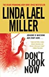 Front cover for the book Don't Look Now by Linda Lael Miller