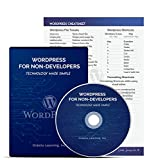 Learn WordPress Today! WordPress For Non-Developers: How to create websites and blogs. The perfect kit for absolute beginners