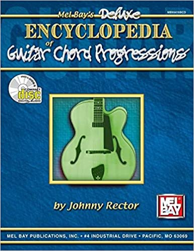 Deluxe Encyclopedia Of Guitar Chord Progressions Johnny Rector