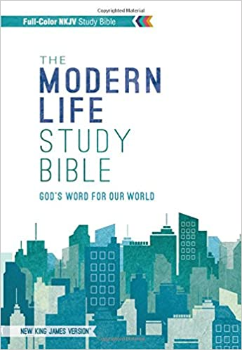 NKJV, The Modern Life Study Bible, Hardcover: God's Word for