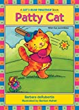 Patty Cat: Short Vowel a (Let's Read Together )