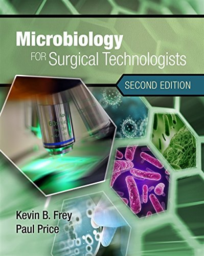 Microbiology for Surgical Technologists by Cengage Learning