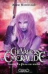 Les Chevaliers d'Emeraude, tome 4 : la princesse rebelle par Robillard
