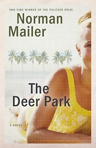 Book cover from The Deer Park: A Novel by Norman Mailer
