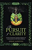 The Pursuit of Clarity, Jeremy Albertsen, 1452511969