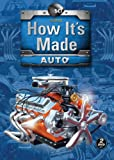 How It's Made: Auto