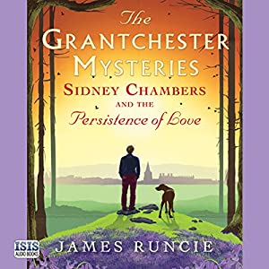 Sidney Chambers and the Persistence of Love Audiobook