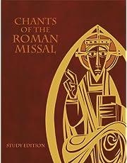 Chants of the Roman Missal: Study Edition