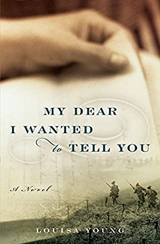 book cover of My Dear I Wanted to Tell You