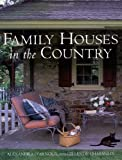 img - for Family Houses in the Country book / textbook / text book