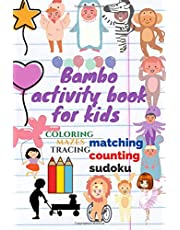 bambo Activity Book for Kids: Over 100 Different Activities!