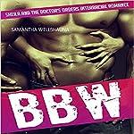 BBW: Sheila and the Doctor's Orders | Samantha Wellshauna