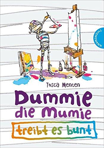Dummie die Mumie 3: Dummie, die Mumie treibt es bunt