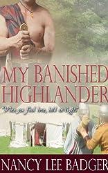 My Banished Highlander (Highland Games Through Time Book 2)