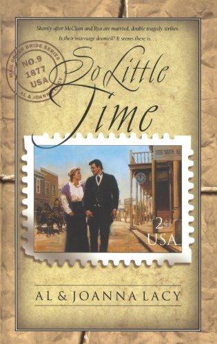 So Little Time (Mail Order Bride #9) Paperback – April 1, 2002