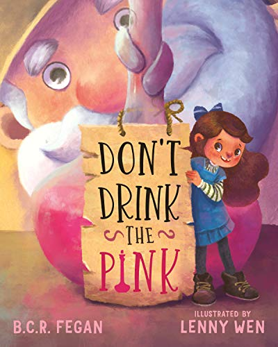 Don't Drink the Pink by [Fegan, B.C.R.]
