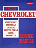 1973 CAMARO FACTORY REPAIR SHOP & SERVICE MANUAL COVERS: All 1973 Chevy Camaro Base, RS, LT, and Z-28 - CHEVROLET 73