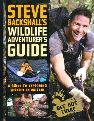 book cover of Steve Backshall\'s Wildlife Adventurer\'s Guide