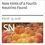 New Hints of a Fourth Neutrino Found | Ron Cowen