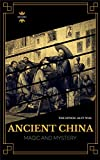 #4: Ancient China: Magic and Mystery