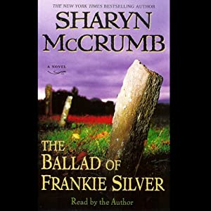 The Ballad of Frankie Silver Audiobook