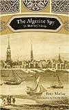 The Algerine Spy in Pennsylvania, Peter Markoe, 1594160635
