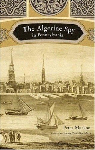 The Algerine Spy in Pennsylvania