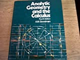 Analytical Geometry and Calculus, Adolph W. Goodman, 0023449608