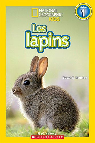 Free National Geographic Kids: Les Lapins (Niveau 1) (French Edition) [D.O.C]
