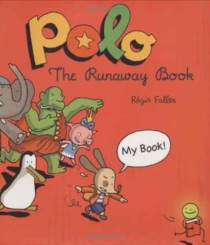 - Polo: The Runaway Book (The Adventures of Polo) by Regis Faller (2007-01-09)