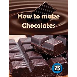 How to make chocolates: Easy steps for home made chocolates