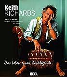 Keith Richards: Das Leben einer Rocklegende