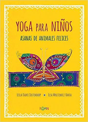 Yoga para niños asanas de animales felices: Amazon.es: Leila ...