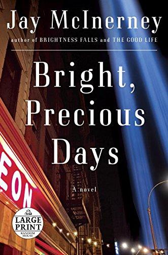 Bright, Precious Days: A novel (Random House Large Print) Hampton Large Post