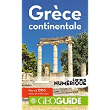 GEOguide Grèce continentale (GéoGuide) (French Edition)