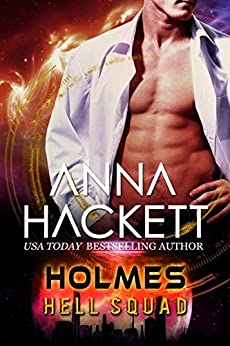 Holmes: Scifi Alien Invasion Romance (Hell Squad Book 8) by [Hackett, Anna]