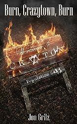 Burn, Crazytown, Burn (The Darren Lockhart Mysteries Book 4)