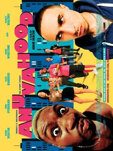 Anuvahood Flier Movie UK 27 x 40 Inches - 69cm x 102cm Adam Deacon Femi Oyeniran Ollie Barbieri Jazzie Zonzolo Michael Vu Richie Campbell Jaime Winstone