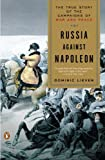 Russia Against Napoleon, Dominic Lieven, 0143118862