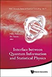 img - for Interface Between Quantum Information and Statistical Physics (Kinki University Series on Quantum Computing) book / textbook / text book