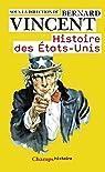 Histoire des Etats-Unis par Vincent
