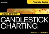 img - for Bloomberg Visual Guide to Candlestick Charting book / textbook / text book