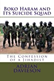Boko Haram and Its Suicide Squad, Adrian Davieson, 149953101X