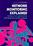 img - for Network Monitoring Explained: Design and Application (Ellis Horwood Series in Computer Communications and Networking) by Dah Ming Chiu (1992-07-03) book / textbook / text book