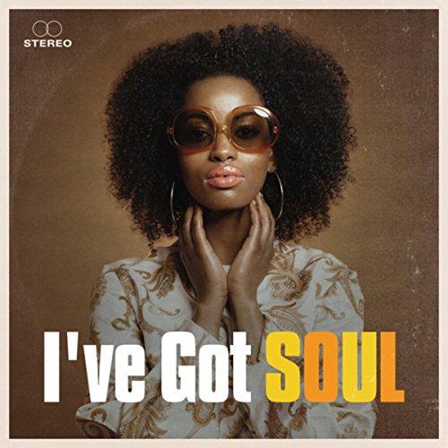 I've Got Soul